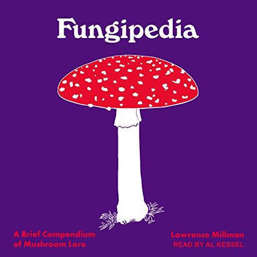 9781515946052: Fungipedia: A Brief Compendium of Mushroom Lore