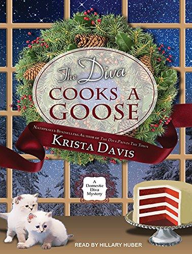 9781515950059: The Diva Cooks a Goose (Domestic Diva)
