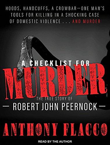 9781515950127: A Checklist for Murder: The True Story of Robert John Peernock