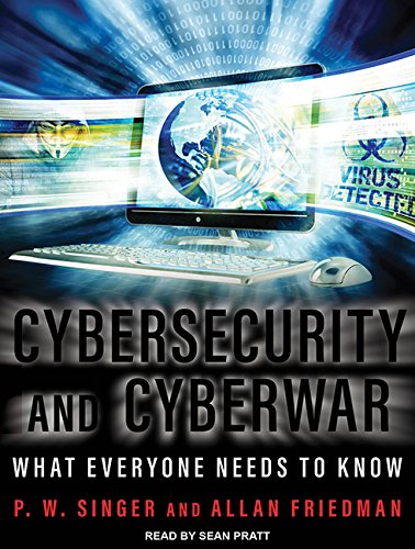 9781515950240: Cybersecurity and Cyberwar: What Everyone Needs to Know