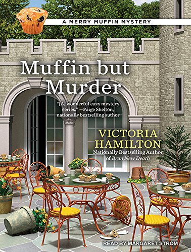 Muffin But Murder (MP3 CD): Victoria Hamilton