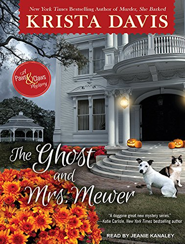 9781515950592: The Ghost and Mrs. Mewer (Paws & Claws Mystery)