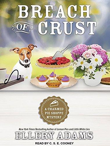 Breach of Crust (Charmed Pie Shoppe Mystery): Ellery Adams