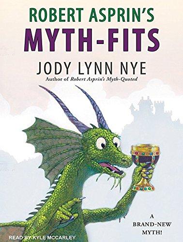 Robert Asprin's Myth-Fits (MP3 CD): Jody Lynn Nye