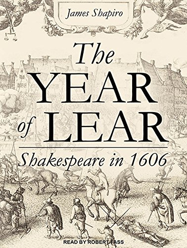 9781515951407: The Year of Lear: Shakespeare in 1606