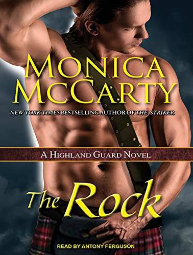 The Rock (Highland Guard): Monica McCarty