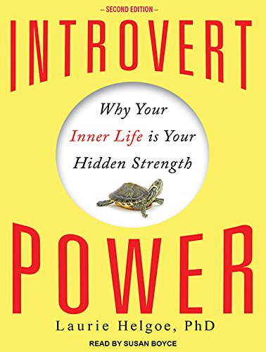 9781515951797: Introvert Power: Why Your Inner Life Is Your Hidden Strength