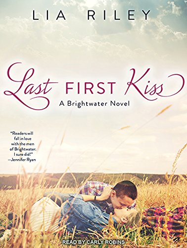 Last First Kiss (Brightwater): Lia Riley