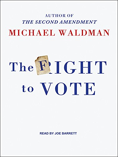 9781515952169: The Fight to Vote