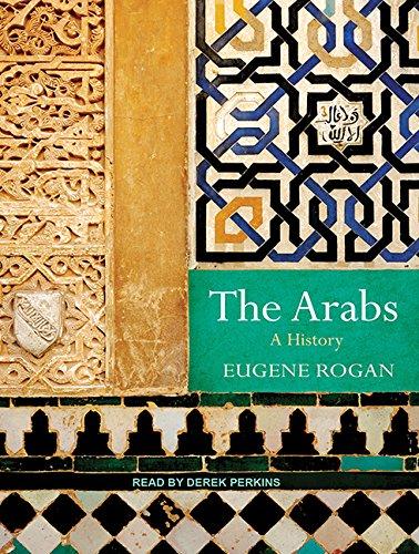 The Arabs: A History (MP3 CD): Eugene Rogan