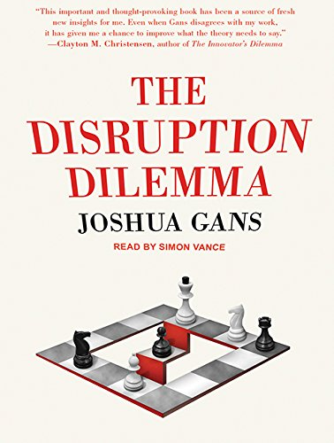 The Disruption Dilemma (MP3 CD): Joshua Gans