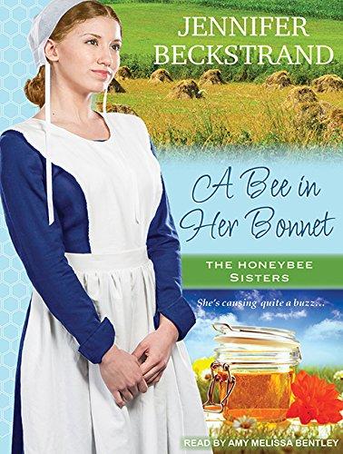 A Bee in Her Bonnet (MP3 CD): Jennifer Beckstrand