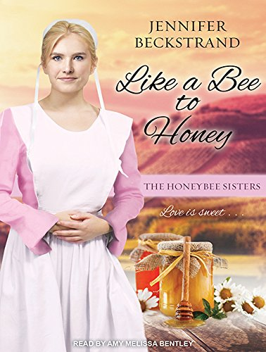 9781515955139: Like a Bee to Honey (Honeybee Sisters)