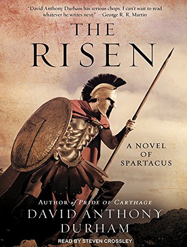 The Risen: A Novel of Spartacus (MP3 CD): David Anthony Durham