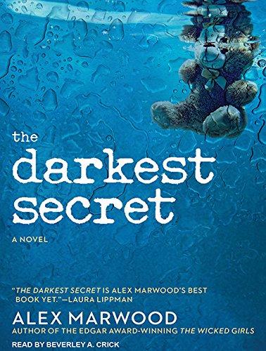 The Darkest Secret: A Novel: Alex Marwood