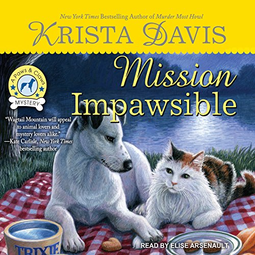9781515959106: Mission Impawsible (Paws & Claws Mystery)