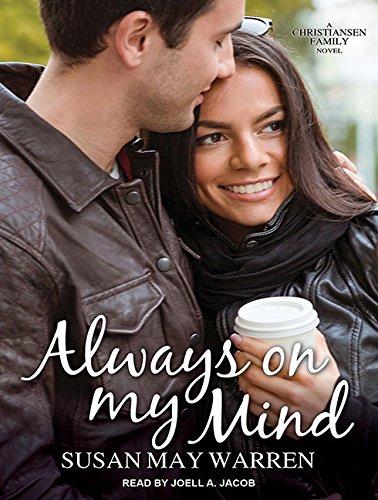 Always on My Mind: Warren, Susan May/ Jacob, Joell A. (Narrator)