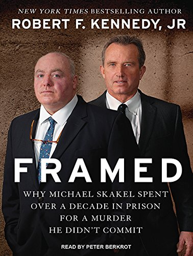 Framed: Why Michael Skakel Spent Over a Decade in Prison for a Murder He Didn T Commit (MP3 CD): ...