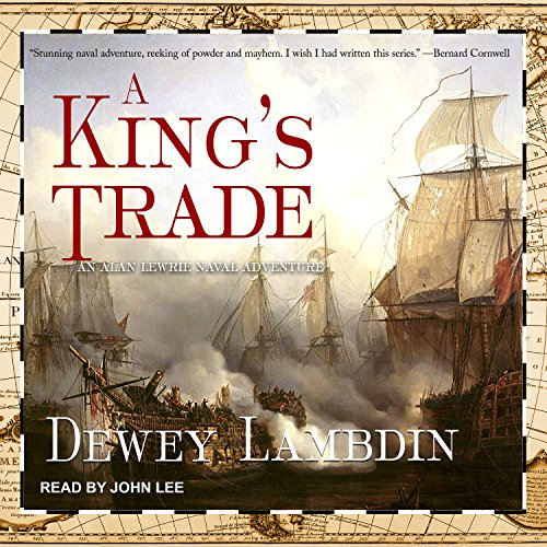 9781515960065: A King's Trade (Alan Lewrie)