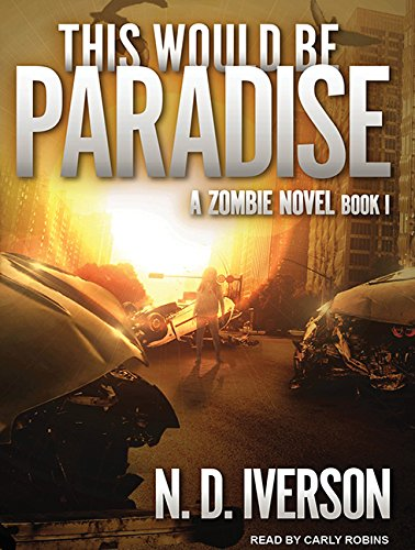 9781515961314: This Would Be Paradise: Book 1