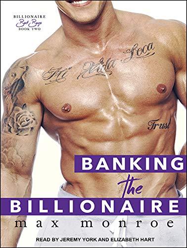 9781515961949: Banking the Billionaire (Bad Boy Billionaires)