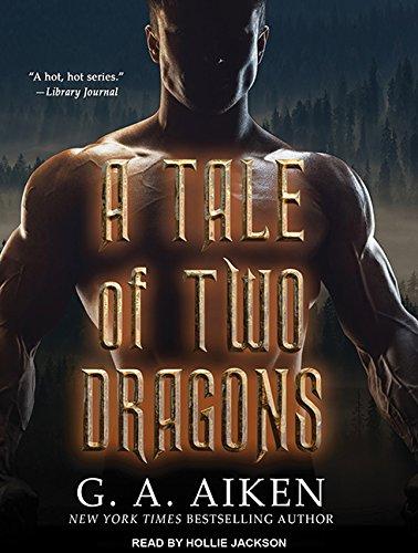 A Tale of Two Dragons (Dragon Kin): G. A. Aiken