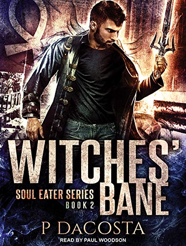 9781515962656: Witches' Bane (Soul Eater)