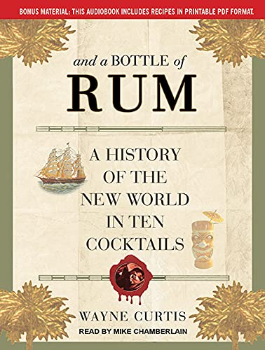 9781515963172: And a Bottle of Rum: A History of the New World in Ten Cocktails