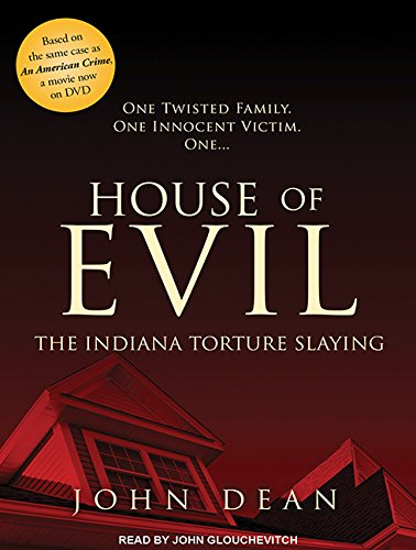 9781515963448: House of Evil: The Indiana Torture Slaying
