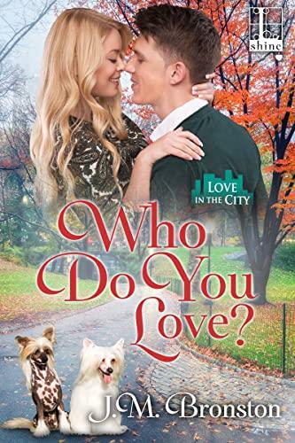 Who Do You Love?: J M Bronston