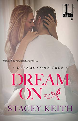 Dream On: Keith, Stacey