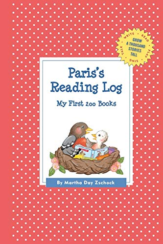 9781516205561: Paris's Reading Log: My First 200 Books (GATST) (Grow a Thousand Stories Tall)