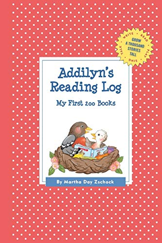 9781516210398: Addilyn's Reading Log: My First 200 Books (GATST) (Grow a Thousand Stories Tall)