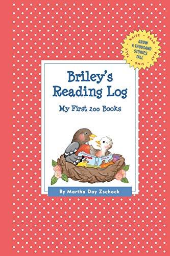 9781516216000: Briley's Reading Log: My First 200 Books (GATST) (Grow a Thousand Stories Tall)