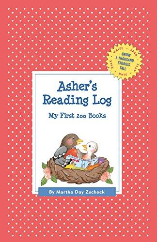 Asher's Reading Log: My First 200 Books (GATST) (Grow a Thousand Stories Tall): Zschock, ...