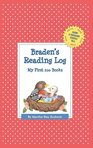Braden's Reading Log: My First 200 Books (GATST) (Grow a Thousand Stories Tall): Zschock, ...