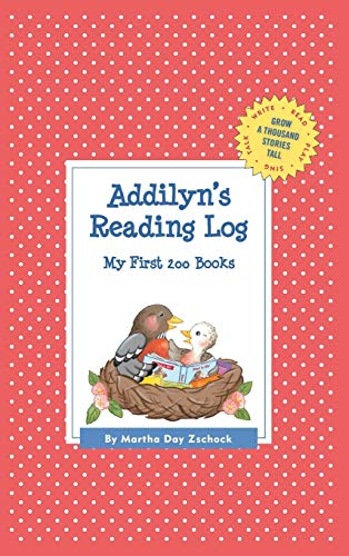 9781516235391: Addilyn's Reading Log: My First 200 Books (GATST) (Grow a Thousand Stories Tall)