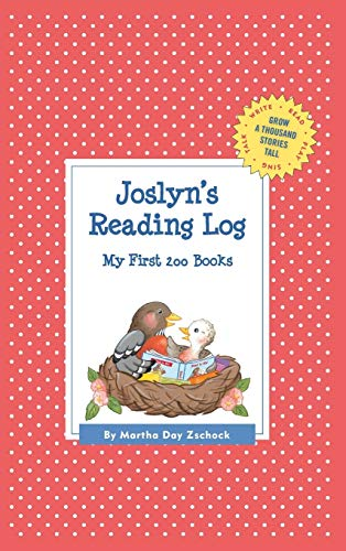 9781516241224: Joslyn's Reading Log: My First 200 Books (GATST) (Grow a Thousand Stories Tall)