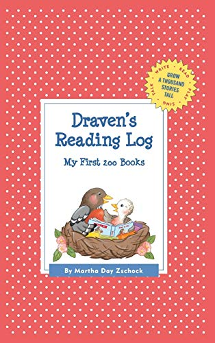 Draven's Reading Log: My First 200 Books (GATST) (Grow a Thousand Stories Tall): Zschock, ...
