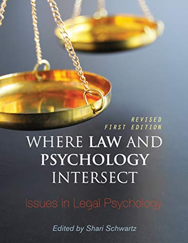 9781516500017: Where Law and Psychology Intersect: Issues in Legal Psychology