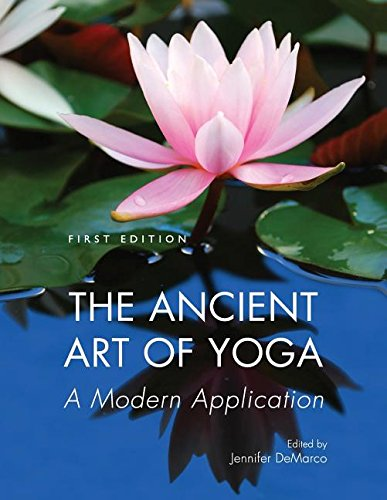 The Ancient Art of Yoga: A Modern Application: Cognella Academic Publishing