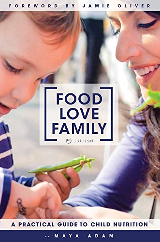 9781516503674: Food, Love, Family: A Practical Guide to Child Nutrition
