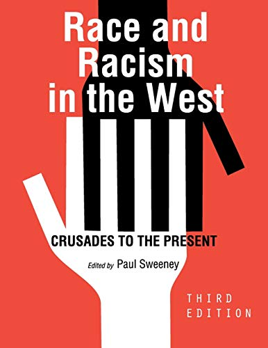 9781516518623: Race and Racism in the West: Crusades to the Present