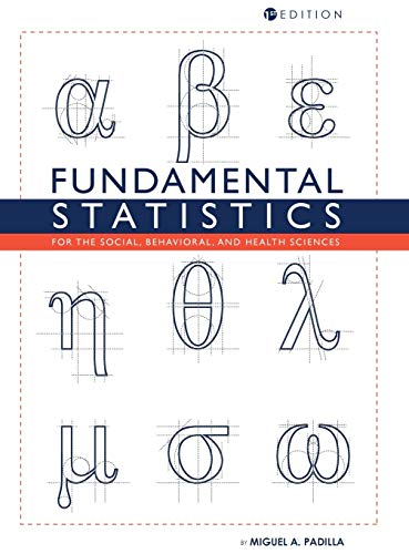 9781516555277: Fundamental Statistics for the Social, Behavioral, and Health Sciences