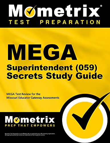 9781516700158: MEGA Superintendent (059) Secrets Study Guide: MEGA Test Review for the Missouri Educator Gateway Assessments