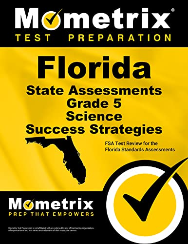 9781516700707: Florida State Assessments Grade 5 Science Success Strategies Study Guide: FSA Test Review for the Florida Standards Assessments