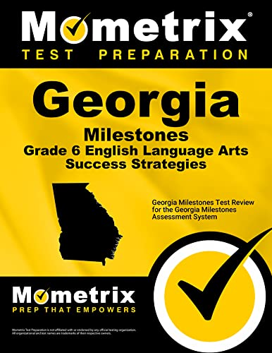 9781516700875: Georgia Milestones Grade 6 English Language Arts Success Strategies Study Guide: Georgia Milestones Test Review for the Georgia Milestones Assessment System