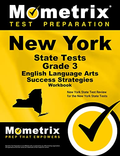 9781516701230: New York State Tests Grade 3 English Language Arts Success Strategies Workbook: Comprehensive Skill Building Practice for the New York State Tests