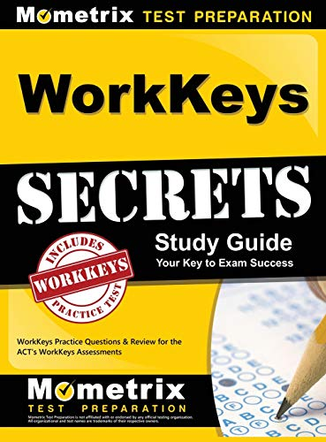 9781516705375: Workkeys Secrets Study Guide: Workkeys Practice Questions & Review for the Act's Workkeys Assessments