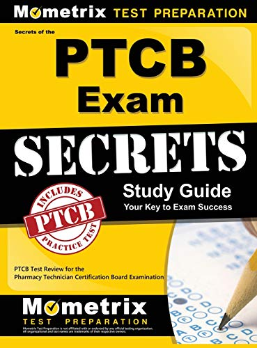 9781516705382: Secrets of the Ptcb Exam Study Guide: Ptcb Test Review for the Pharmacy Technician Certification Board Examination